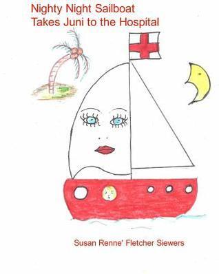 Nighty Night Sailboat Takes Juni to the Hospital