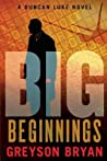 Beginnings (Big #1)