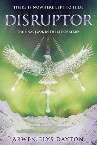Disruptor (Seeker, #3)