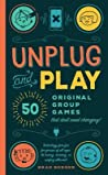 Unplug and Play by Brad Berger