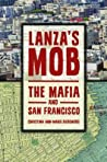 Lanza's Mob: The ...