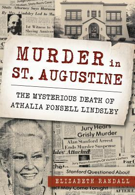 Murder in St  Augustine: The Mysterious Death of Athalia