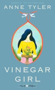 Vinegar Girl by Anne Tyler