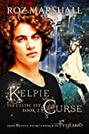 Kelpie Curse (The Celtic Fey #2)