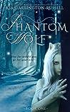 Phantom Wolf (Phantom Wolf, #1)