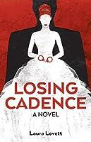 Losing Cadence