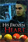 His Frozen Heart (Brewer Brothers #1)