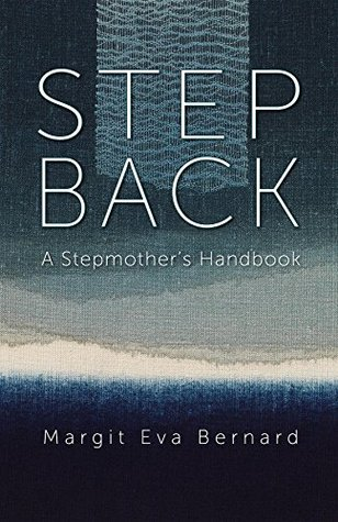 Step Back: A Stepmother's Handbook