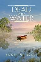Dead in the Water (A Mattie Winston Mystery, #8)