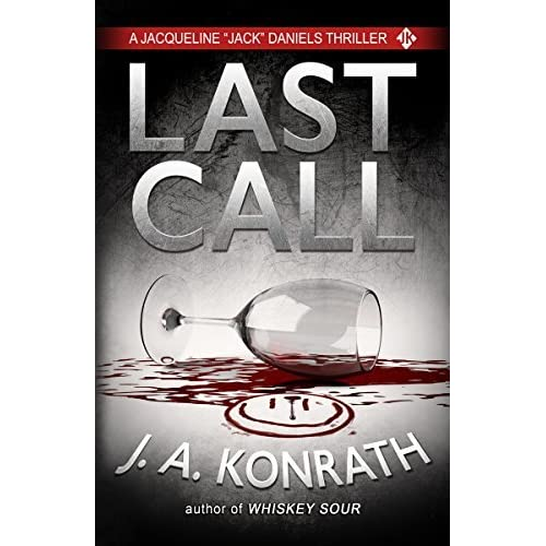 J.a. Konrath Author Last Call (Jack...