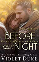 Before That Night (Unfinished Love, #1)