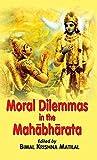 Moral Dilemmas in the Mahabharata