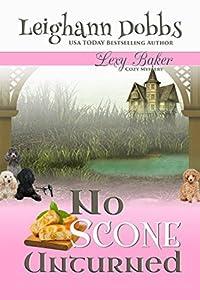 No Scone Unturned (Lexy Baker #12)