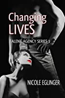 Changing Lives: Talent Agency Series Book One