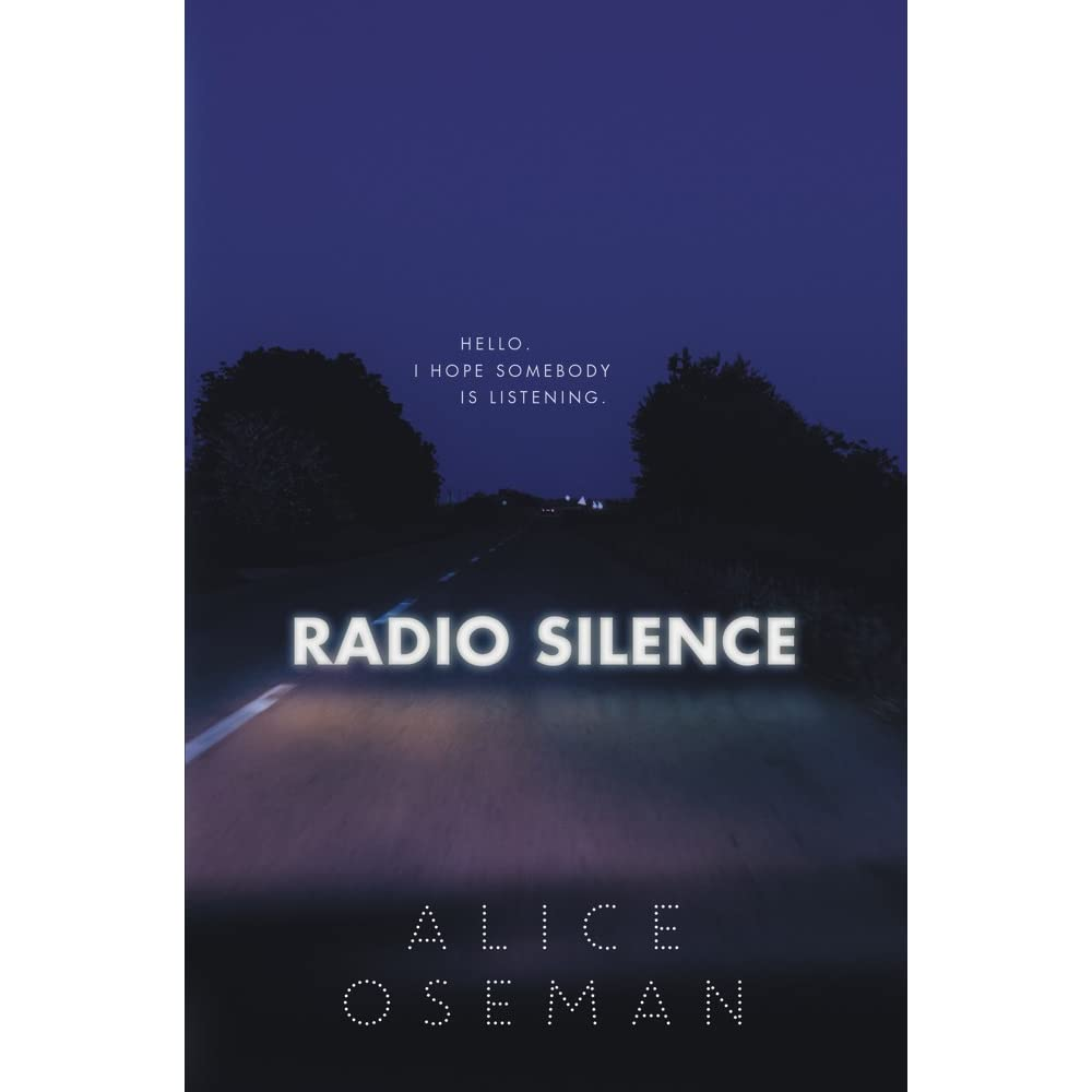 Radio Silence by Alice Oseman — Reviews, Discussion
