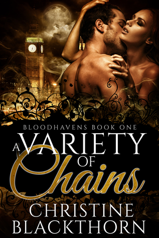 A Variety of Chains by Christine Blackthorn