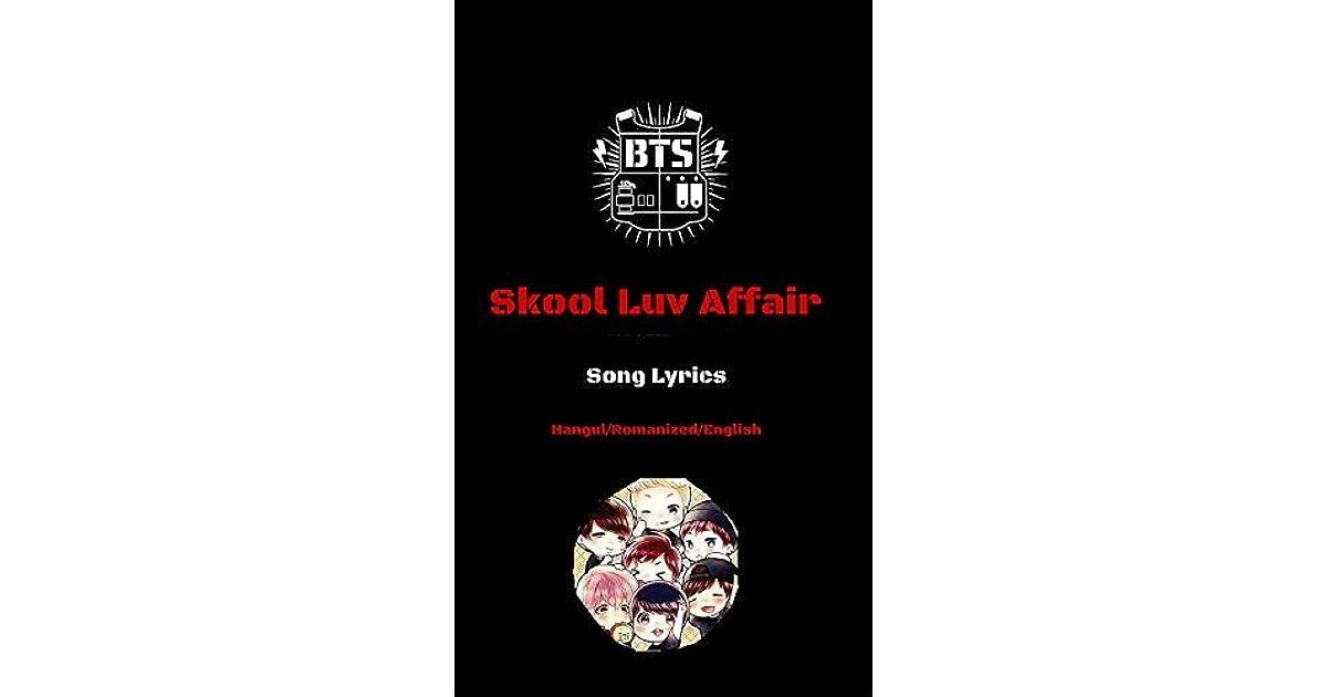 K-POP Lyrics BTS 4th Album Skool Luv Affair by Melanie yeon