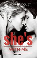 She's With Me (She's With Me #1)