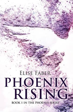Phoenix Rising (Phoenix #1)