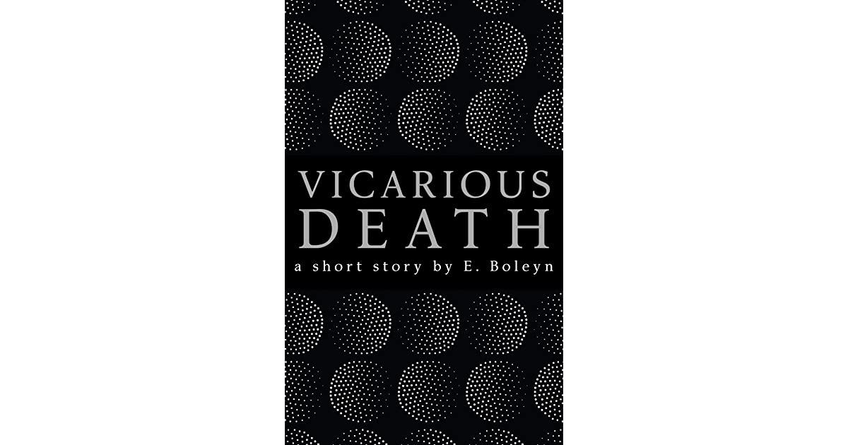 Vicarious death