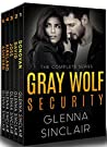 Gray Wolf Security (Gray Wolf Security, #1-5)