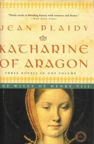 Katharine of Aragon: The Wives of Henry VIII