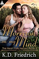 Morrison on my Mind (The Heart Falls Heroes #3)