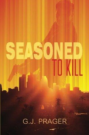 Seasoned To Kill