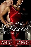 Her Choice (Family Ties #1)