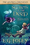 Secrets Of The Deep (The Gryphon Chronicles, #5)