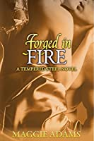 Forged in Fire (Tempered Steel, #5)