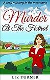 Murder at the Festival by Liz Turner