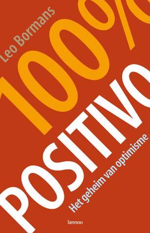 100% POSITIVO - Het geheim van optimisme