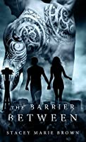 The Barrier Between (Collector, #2)