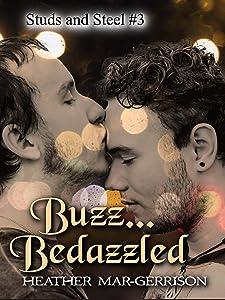 Buzz... Bedazzled (Studs & Steel #4)