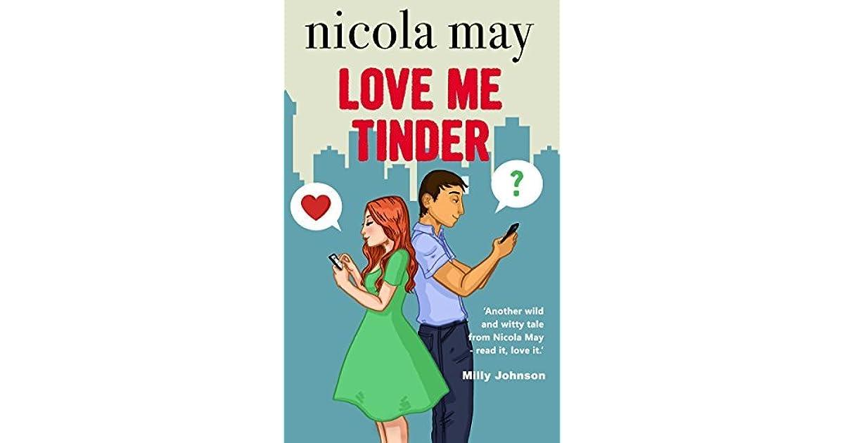 Love Me Tinder by Nicola May