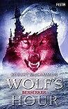Berserker (Wolf's Hour Part 2)