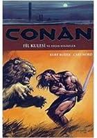 Conan Cilt 3: Fil Kulesi ve Diğer Hikâyeler