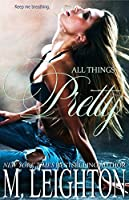 All Things Pretty (Pretty #3)