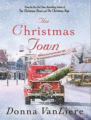 The Christmas Town (Christmas Hope #8) by Donna VanLiere