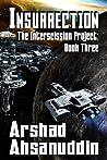 Insurrection by Arshad Ahsanuddin