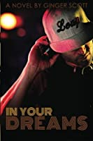 In Your Dreams (Falling Series) (Volume 4)