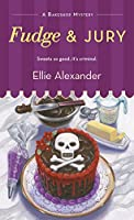 Fudge and Jury (A Bakeshop Mystery, #5)