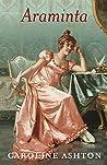 Araminta: The Regency Belle Series Book Two