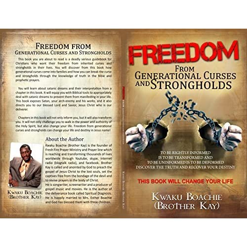 Freedom From Generational Curse and Strongholds by Kwaku Boachie