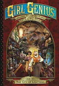 The City of Lightning (The Second Journey of Agatha Heterodyne Volume 2)(Girl Genius, #15)
