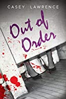 Out of Order (The Survivor's Club Book 1)