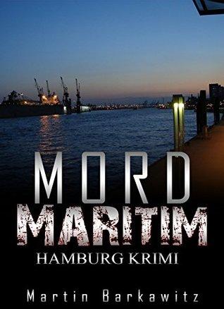 Mord maritim: SoKo Hamburg 8 - Ein Heike Stein Krimi (Soko Hamburg - Ein Fall für Heike Stein)