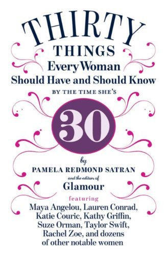 30 Things Every Woman Should Have and Shou - Satran Pamela Redmond