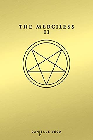 The Merciless II: The Exorcism of Sofia Flores (The Merciless, #2)